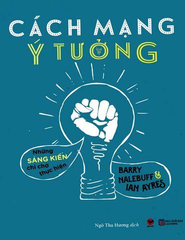 cach-mang-y-tuong-nhung-sang-kien-chi-cho-thuc-hien--1-
